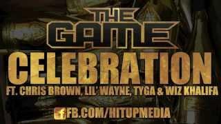 The Game - Celebration ft. Chris Brown, Lil Wayne, Tyga & Wiz Khalifa