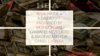 Reiva-Musica X din€ro (feat Paisa) prod by Mob Morgan [grab mezcla y masterizado por Dani Carrera]