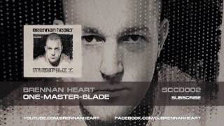 Brennan Heart - One-Master-Blade (HQ Preview)