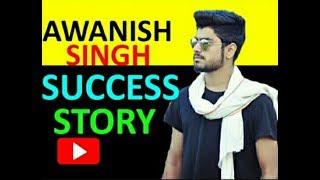 Awanish Singh Biography | Sucess Story of Awanish Singh | Biostory | Biography