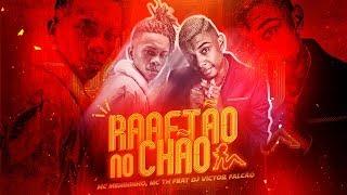 MC Menininho e MC TH - Rabetão no Chão - DJ Victor Falcão - (Áudio Oficial)