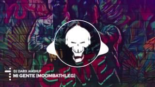 Dj Darix Mashup - Mi Gente [Los Acme vs. Henry Fong] Moombahleg Edit