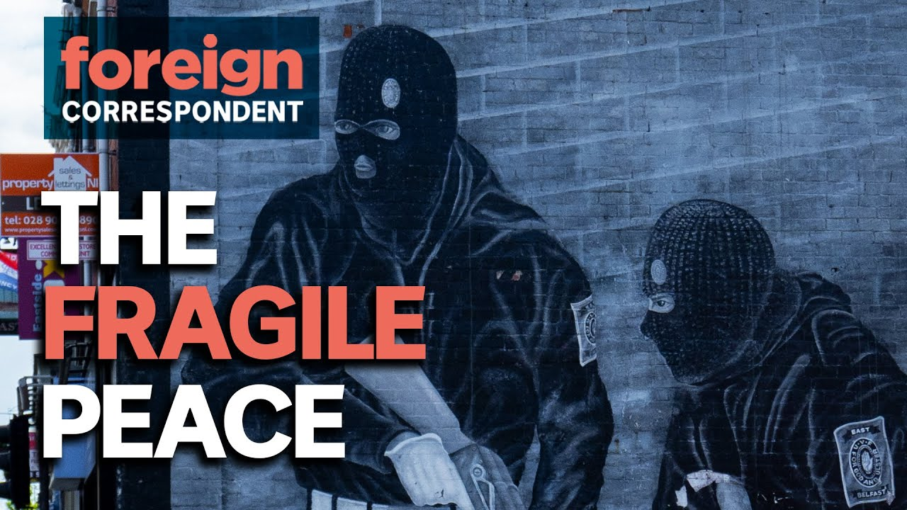 A Fragile Peace and A Fight For Justice In Northern Ireland