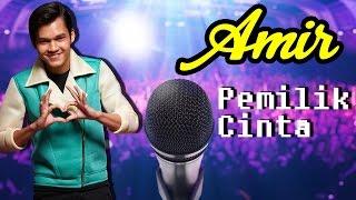 [Lirik Video] Amir AF2016 - Pemilik Cinta
