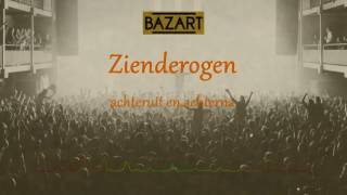 Bazart - Zienderogen LYRICS