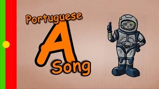 A-Song in Portuguese - learn and sing the letter A for children | alfabeto canção, ABC em portugues