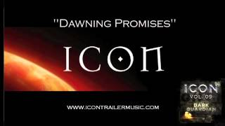 "ICON Trailer Music - ""Dawning Promises"" Music Video"