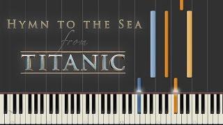 Hymn to the Sea - Titanic   Synthesia Piano Tutorial