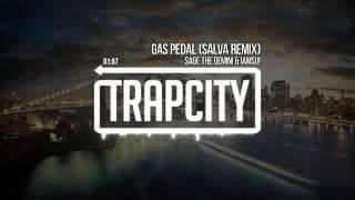 Sage The Gemini & Iamsu! - Gas Pedal (Salva Remix)