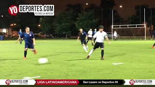 San Lazaro vs. Deportivo 55 Liga Latinoamericana Sabado