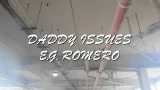 DADDY ISSUES COVER// E.G. ROMERO