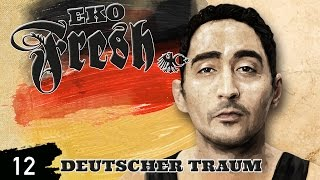 Eko Fresh - GD 4 Life feat. Farid Bang & Summer Cem - Deutscher Traum - Album - Track 12