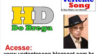 HD do Brega: Vertente Song: Waldick Soriano - Tortura de Amor