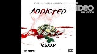 ADDICTED V.$.O.P. - Produced by KAOS