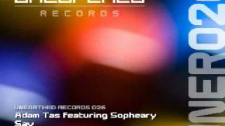 Adam Tas feat Sopheary - Say (Original Dub) [Unearthed Records]