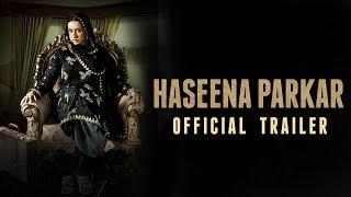 Haseena Parkar Official Trailer | Shraddha Kapoor | 18 August 2017