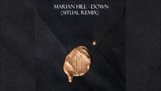 Marian Hill - Down (SituaL Remix)