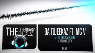 Da Tweekaz ft. MC V - Zero Fucks Given (Radio Edit) [HQ + HD]