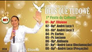 01 -  Apª  Elisiene -  Festa da colheita 2014 - Igreja Pentecostal  Deus Que Tudo Vê