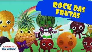 A Turma do Seu Lobato - Rock das Frutas (Música Infantil)