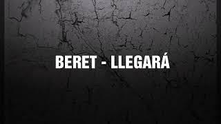 BERET - LLEGARÁ (letra + descarga)