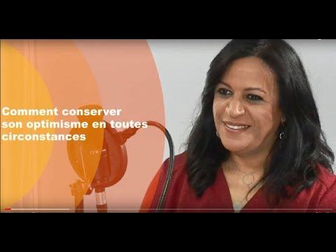 Video : Comment conserver son optimisme en toutes circonstances ?