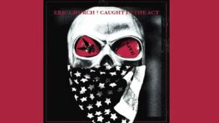 Eric Church-Keep On [New Album] [Caught in the Act]