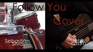 Follow You-BMTH. Cover By Sebastián Silva & Jesús Castro