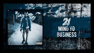 21 Savage   Mind Yo Business slowed