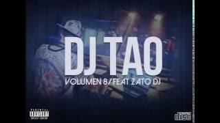 DJ TAO VOLUMEN 8\ FEAT ZATO DJ (ALE DJ) dale con to  mix