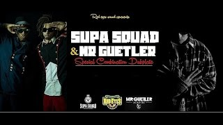 Supa Squad & Mr Guetler - Special Combination #Red Eyes Sound  Dubplate