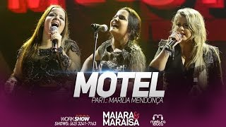 Maiara e Maraisa - Motel part. Marília Mendonça (Ao Vivo em Goiânia)