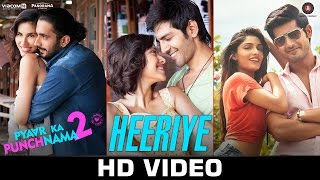 Heeriye - Official Video   Pyaar Ka Punchnama 2   Mohit Chauhan   Hitesh Sonik