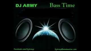 DJ Army - Bass Time