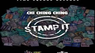 Chi Ching Ching - Stamp It (Raw) (Vicki Secret Riddim) May 2015
