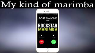 Post Malone - Rockstar ( Marimba Ringtone )