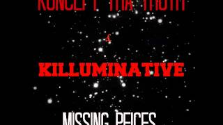 Koncept Tha Truth & Killuminative (Feizo)  - Missing Pieces