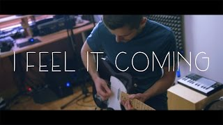 The Weeknd - I Feel It Coming  ft. Daft Punk Cover