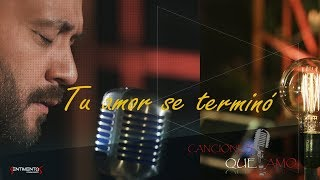 Lucas Sugo - Tu amor se terminó (Dvd Canciones que amo)