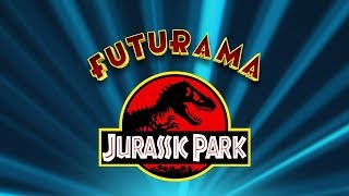 Jurassic Park References in Futurama