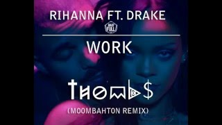 WORK / RIHANNA FT . DRAKE - DJ LALA - EDIT REGGAETON