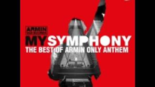 Armin Van Buuren - My Symphony (The Best Of Armin Only Anthem)