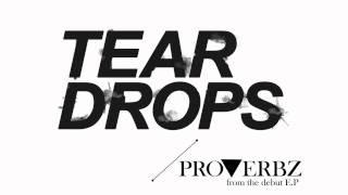 Proverbz - Teardrops feat. Jamie Bailey (prod Monty)
