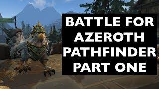 Battle for Azeroth Pathfinder, Part One - Achievement