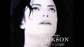 Michael Jackson - I Am A Loser (RARE SONG)