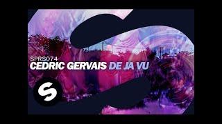 Cedric Gervais - De Ja Vu (OUT NOW)