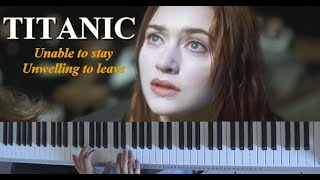 Titanic - Unable to stay, Unwilling to leave (Piano)