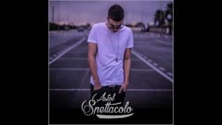 Astol - Spettacolo feat. Killa Cali (prod. Wheel)