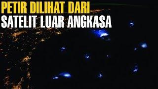 LUAR BIASA ! Inilah Penampakan Petir Di Lihat Dari Satelit Luar Angkasa | Fakta Unik
