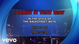 Backstreet Boys - I Want It That Way (Karaoke)